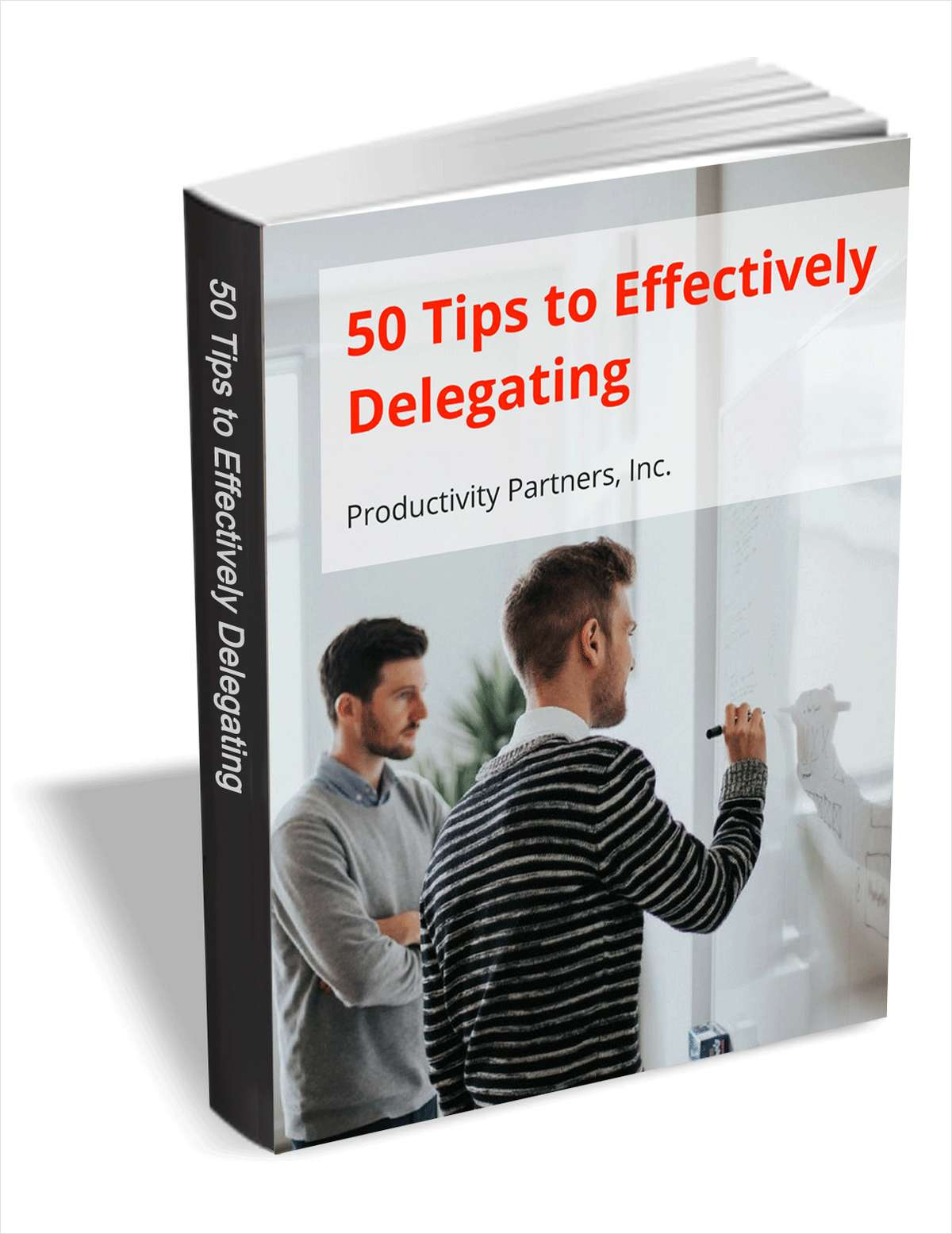 50 Tips to Effectively Delegating