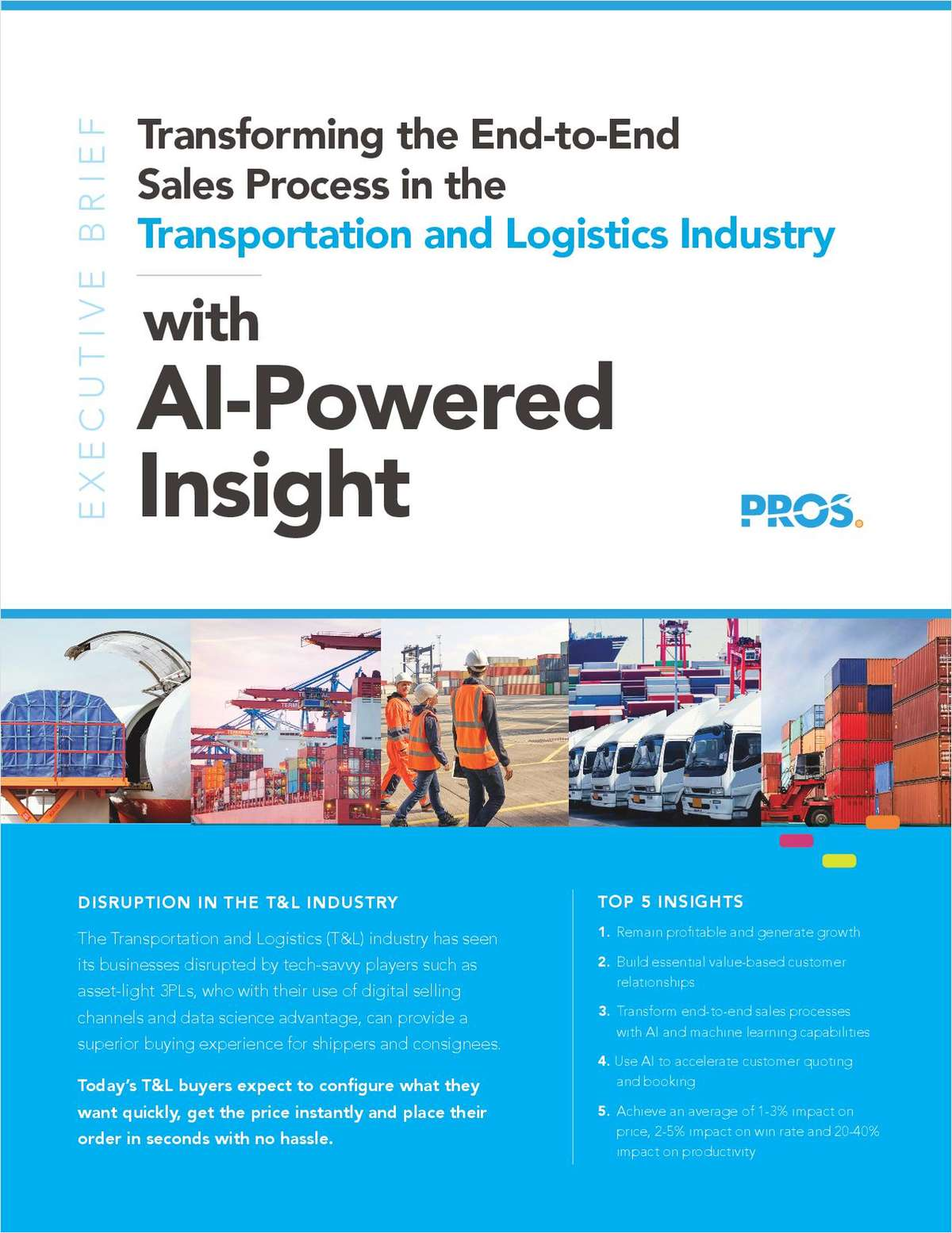 Transforming the End-to-End Sales Process in the Transportation and Logistics Industry with AI-Powered Insight