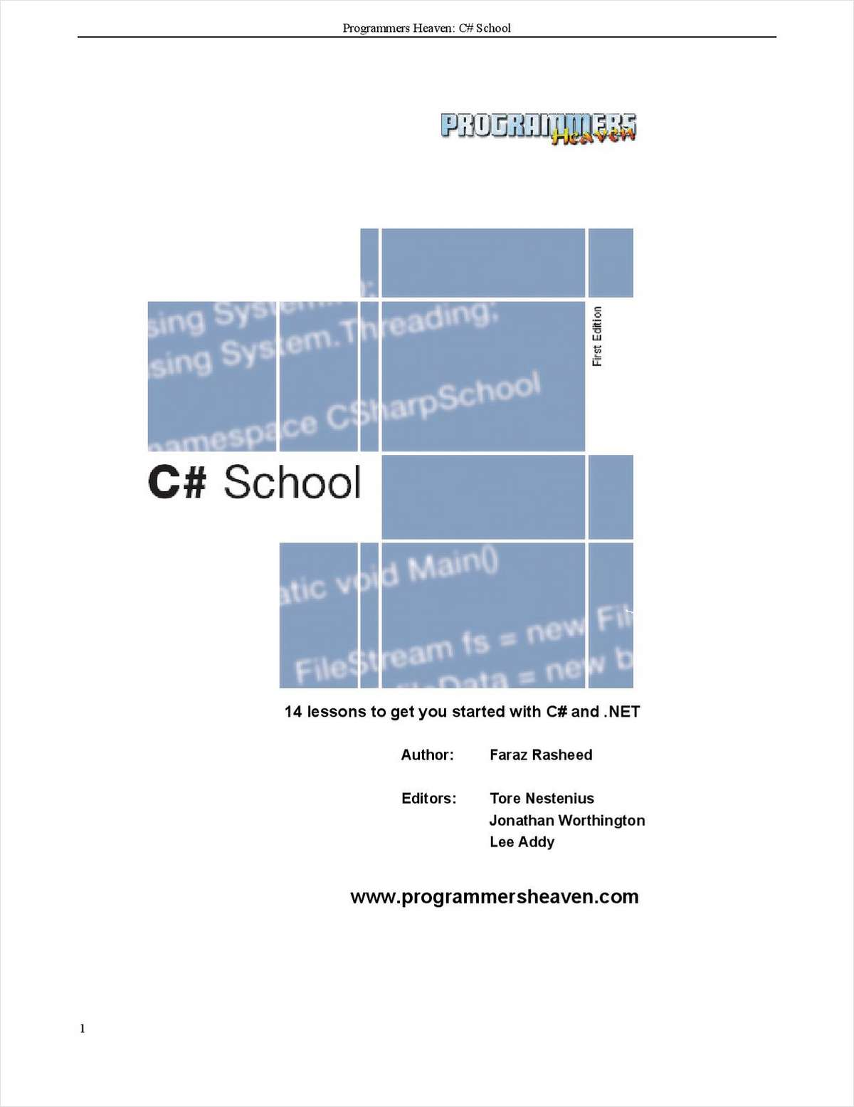 Programmers Heaven C# School Book  -Free 338 Page eBook