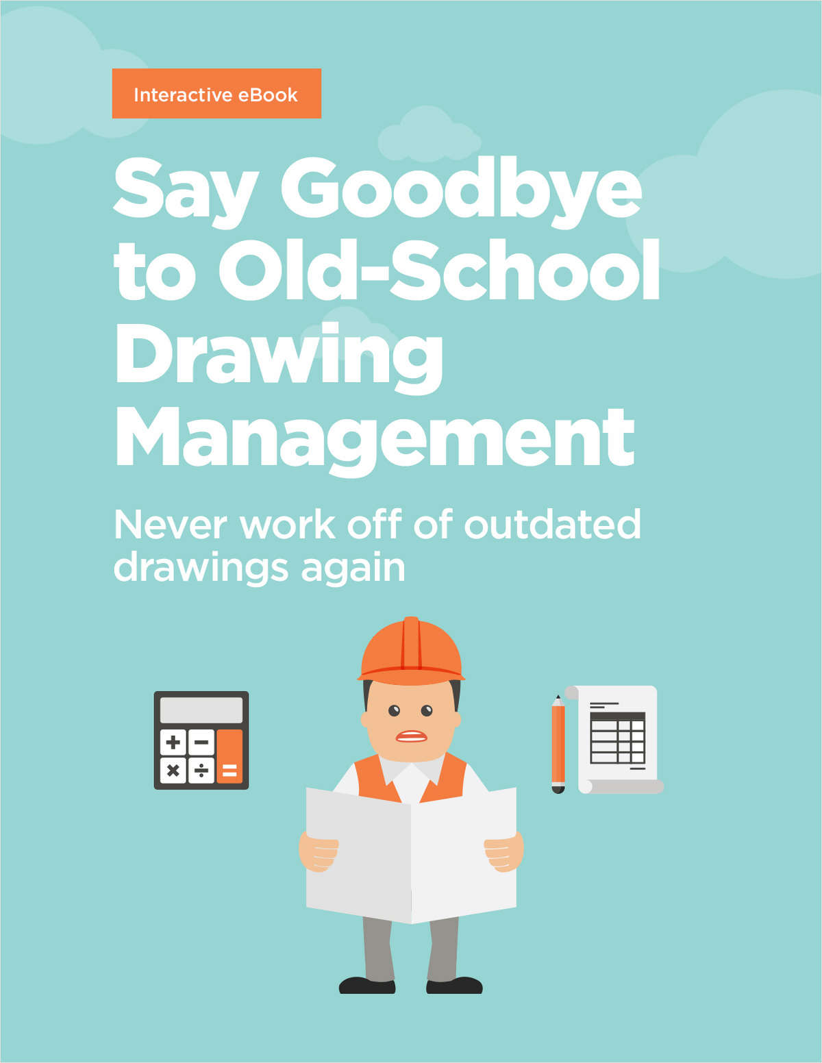 Say Good Bye to Old-School Drawing Management