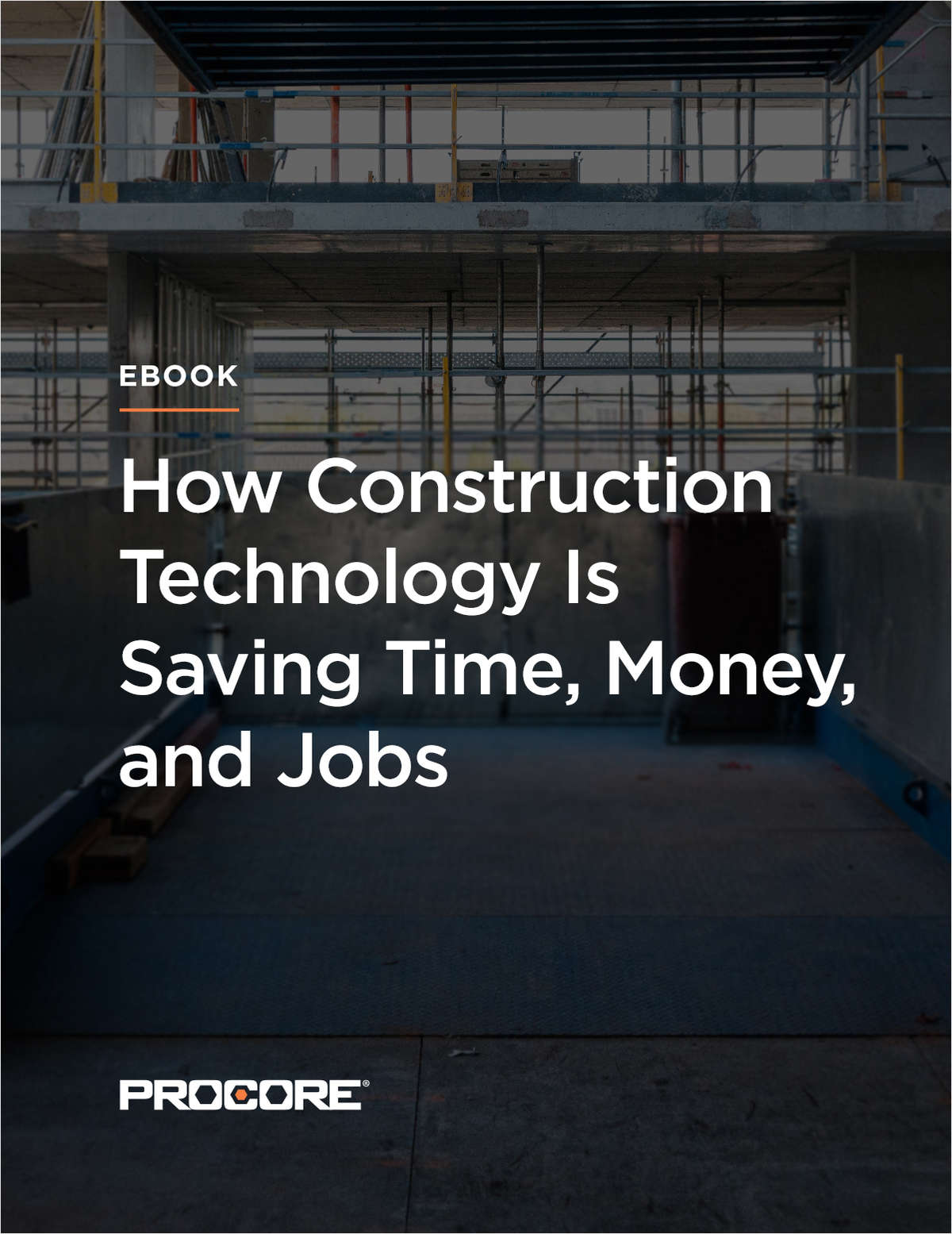 How Construction Technology is Saving Time, Money, and Jobs