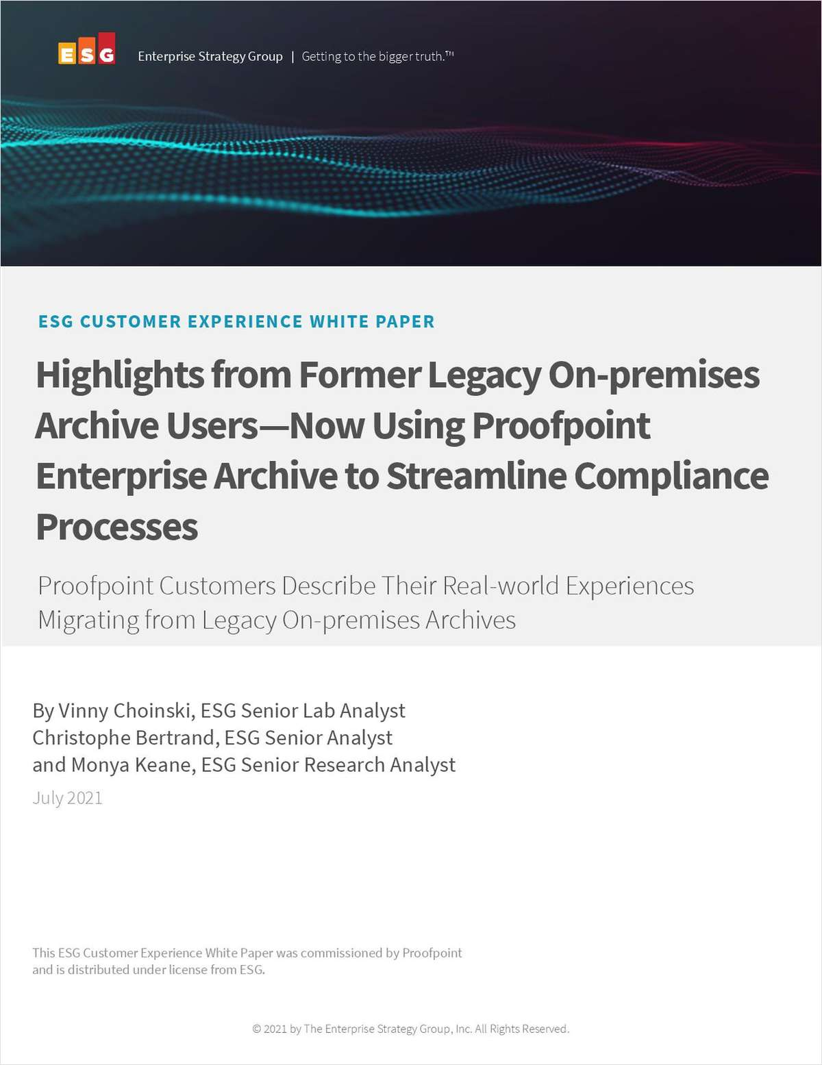 Highlights from Former Legacy On-Premises Archive Users Now Using an Enterprise Archive to Streamline Their Compliance Process