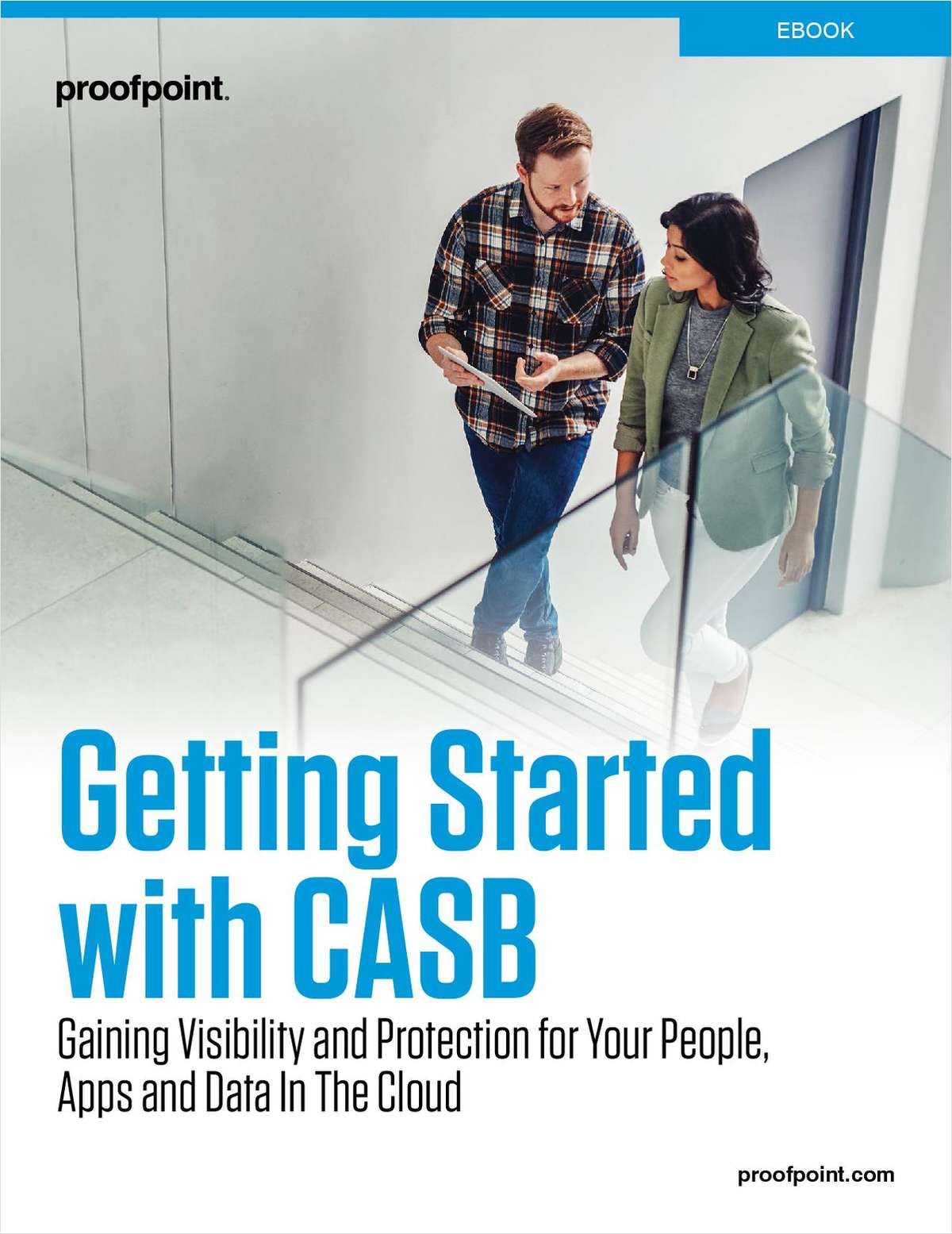 Getting Started with CASB - Gaining Visibility and Protection for Your People Apps and Data in the Cloud