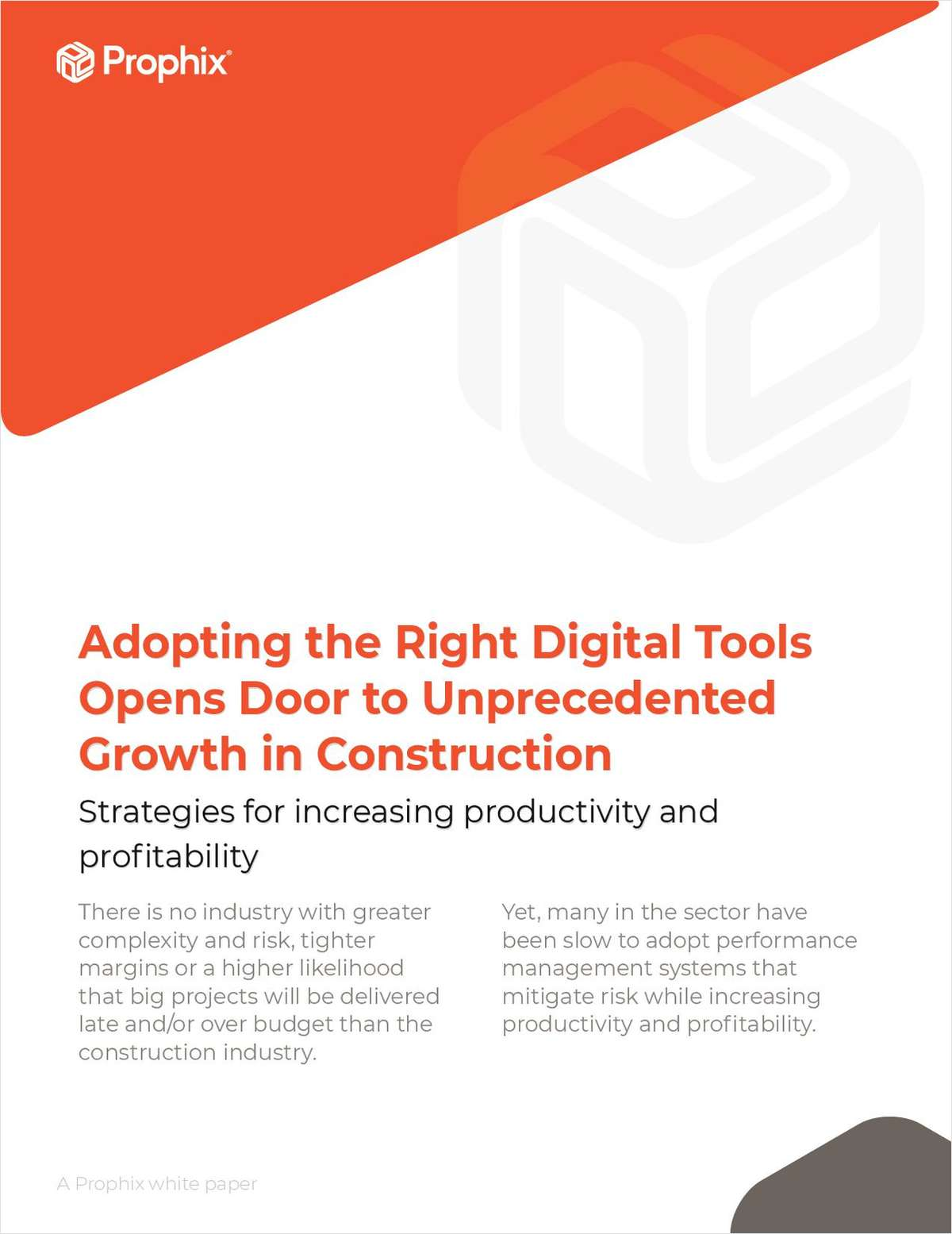 Adopting the Right Digital Tools Opens Door to Unprecedented Growth in Construction