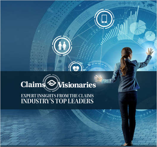 Claims Visionaries: A Forward-Looking View of the Insurance Market