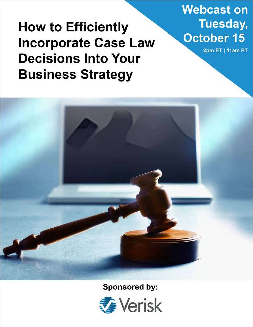 How to Efficiently Incorporate Case Law Decisions Into Your Business Strategy