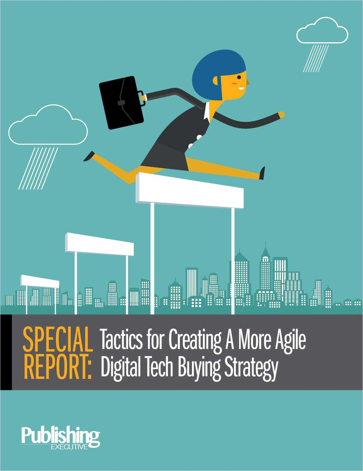 Special Report: Tactics for Creating a More Agile Digital Tech Buying Strategy