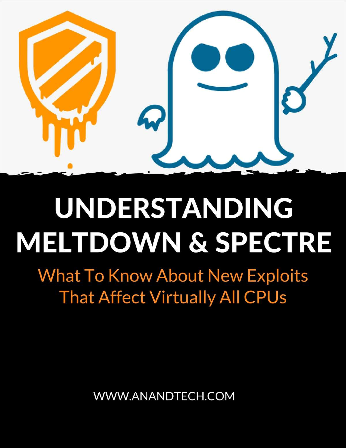 Understanding Meltdown & Spectre - What To Know About New Exploits That Affect Virtually All CPUs