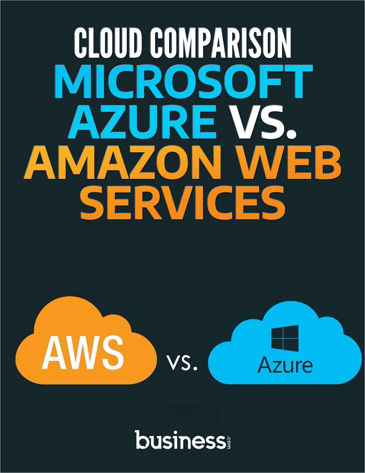 Cloud Comparison - Microsoft Azure vs. Amazon Web Services