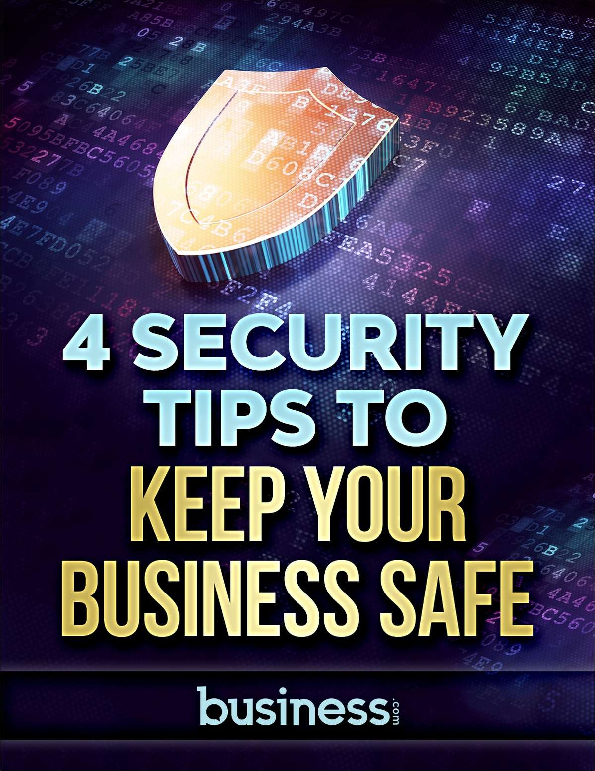 4 Security Tips to Keep Your Business Safe