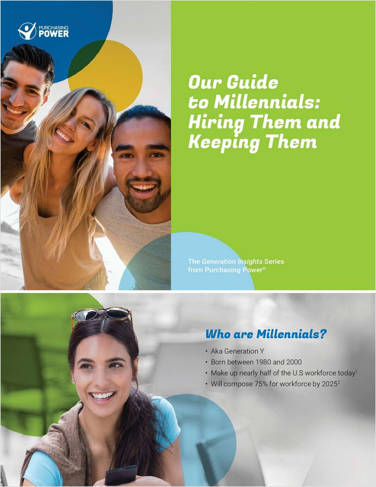 Guide to Millennials: Hiring Them and Keeping Them