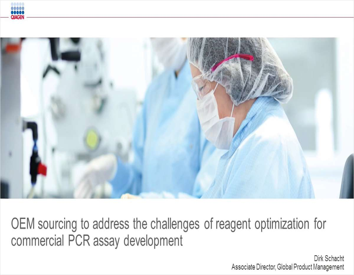 OEM Sourcing to Address the Challenges of Reagent Optimization for Commercial PCR Assay Development