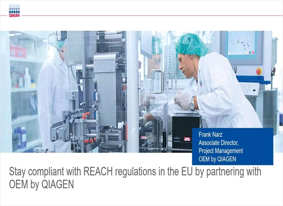 Stay Compliant with REACH Regulations in the EU by Partnering with OEM by QIAGEN