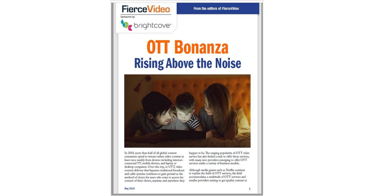 OTT Bonanza Rising Above the Noise, Free Brightcove White Paper