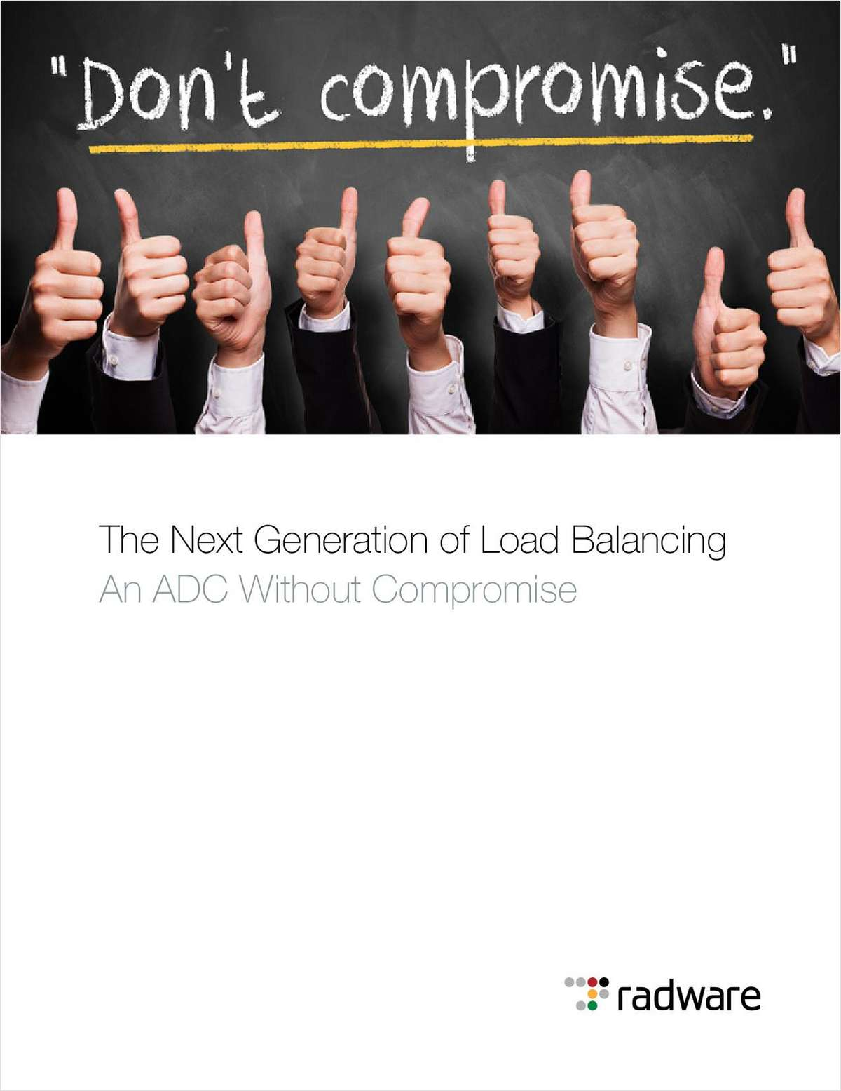 The Next Generation of Load Balancing An ADC Without Compromise