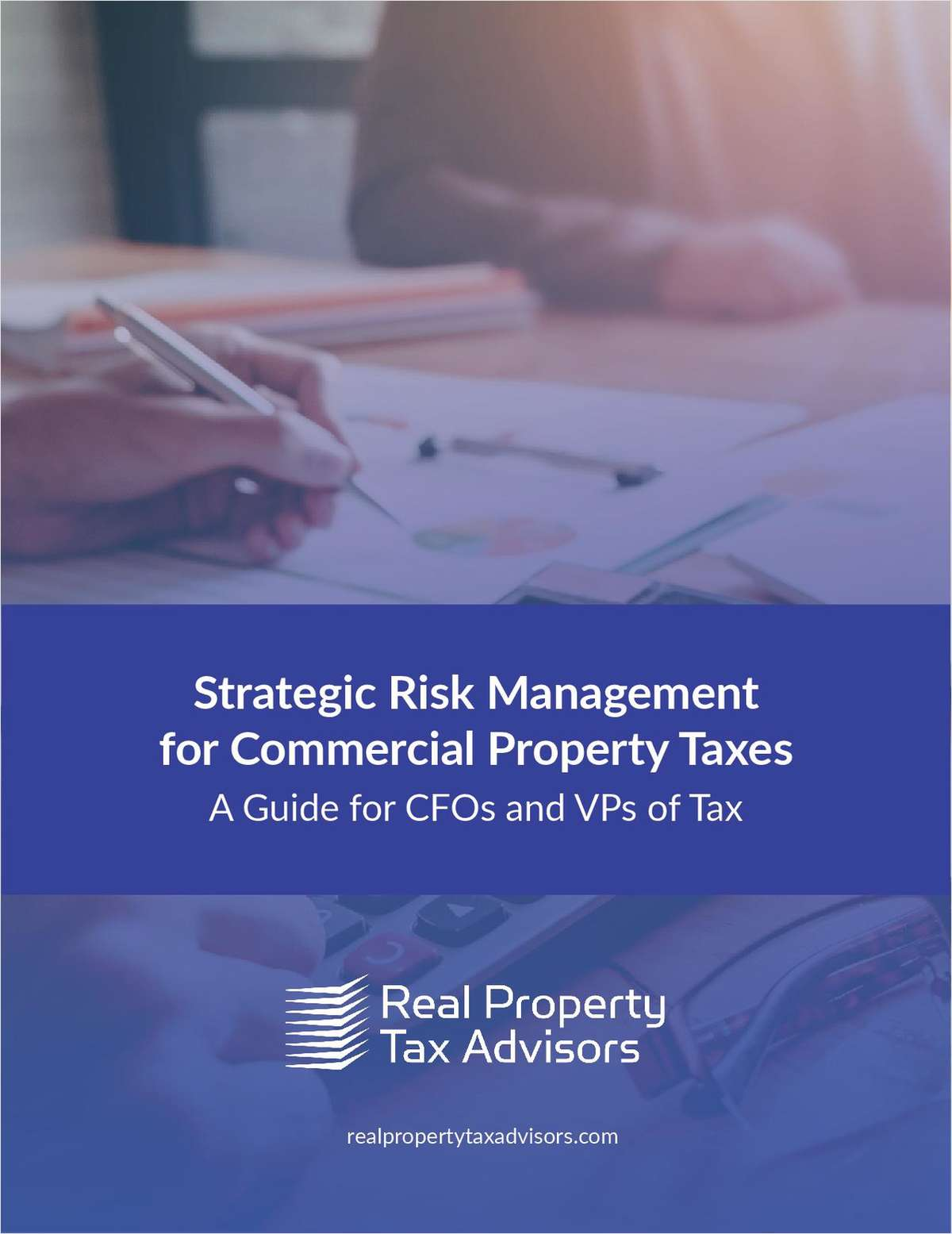 Strategic Risk Management  for Commercial Property Taxes