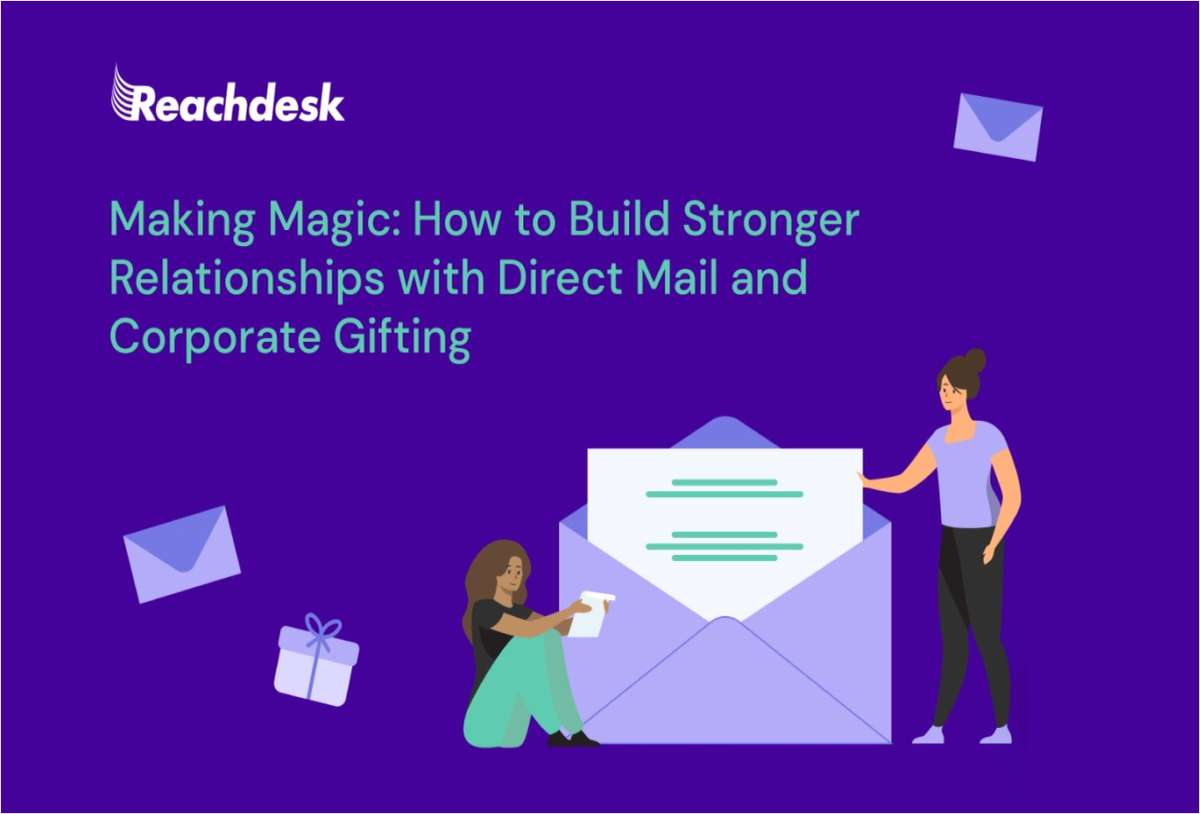 The Ultimate Direct Mail and Corporate Gifting Guide