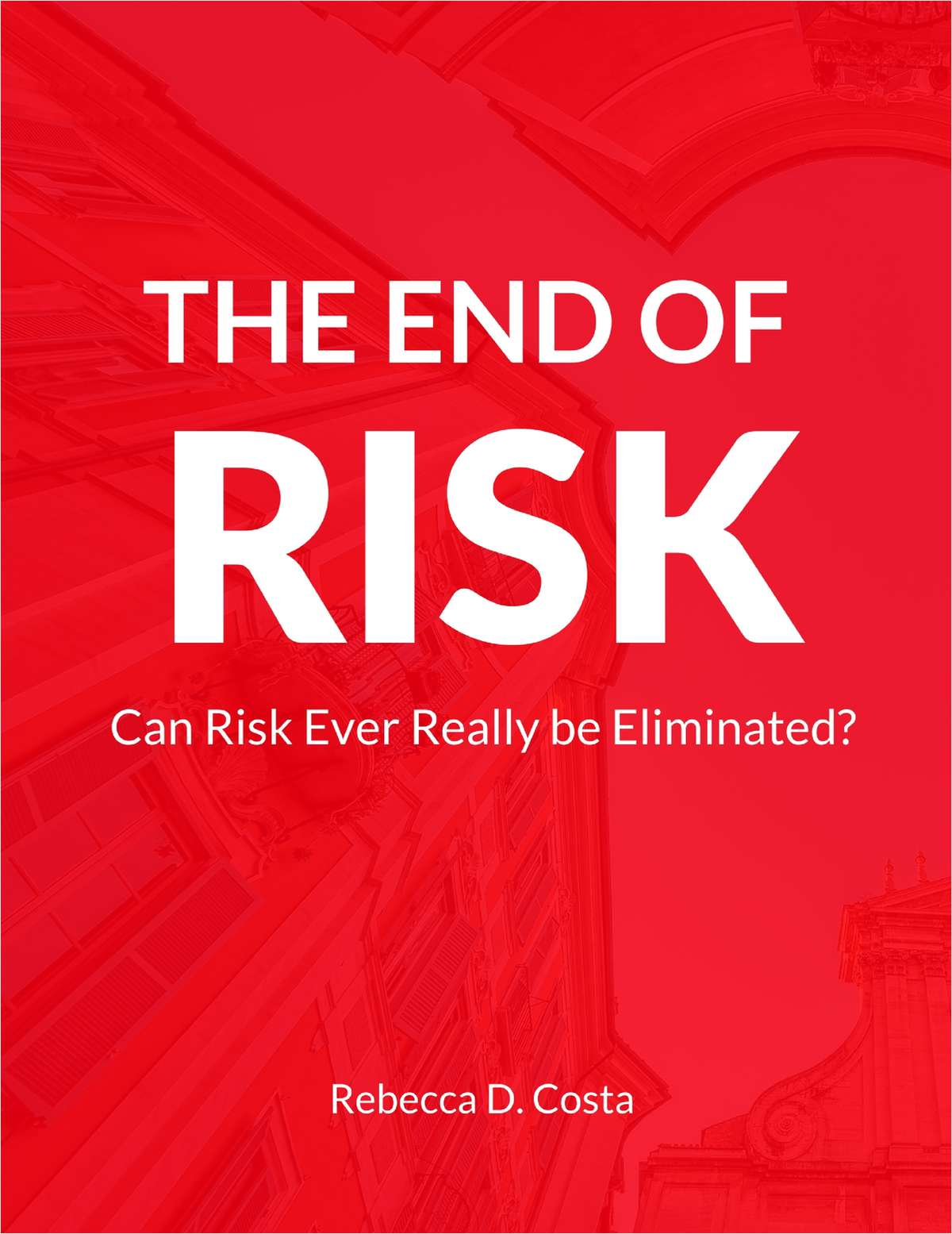 The End of Risk