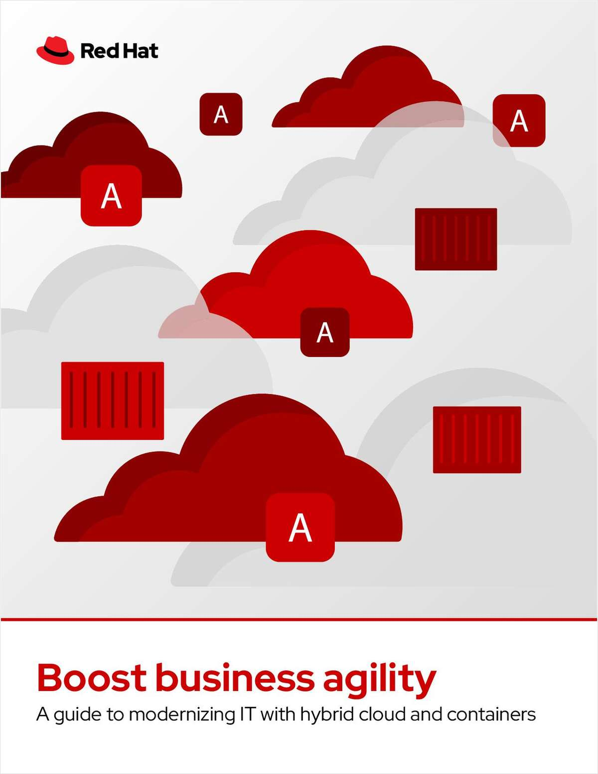 Boost agility with hybrid cloud and containers