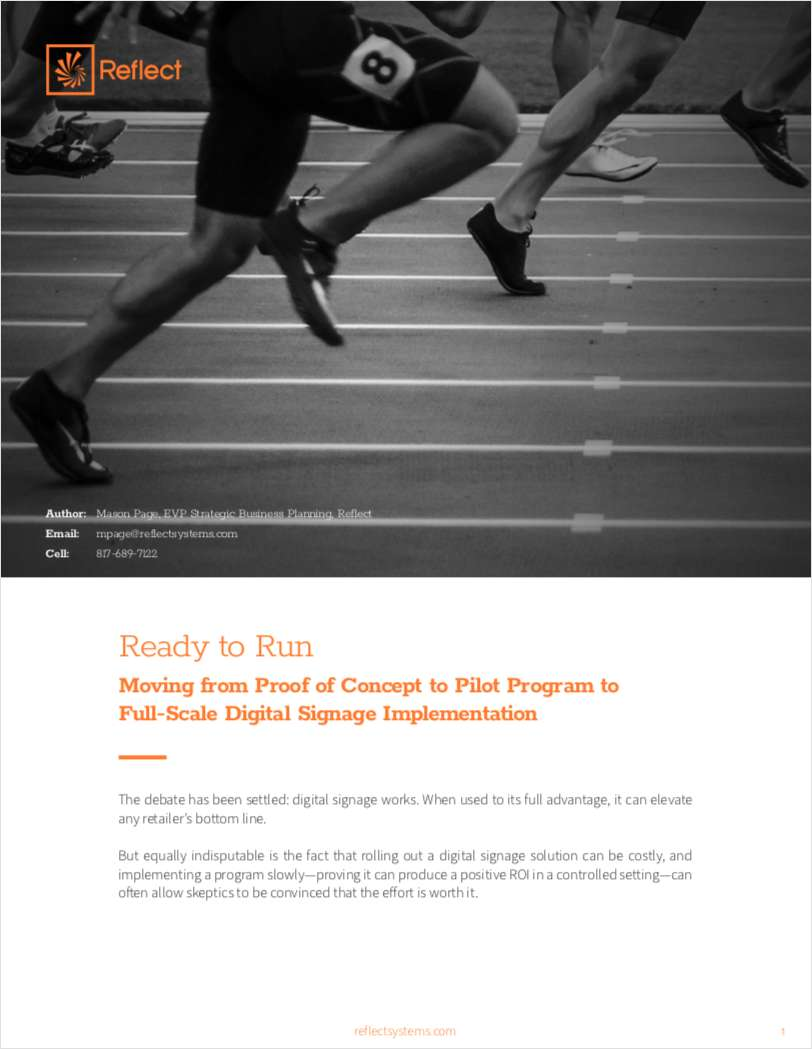 Ready to Run - Moving from Proof of Concept to Pilot Program to  Full-Scale Digital Signage Implementation