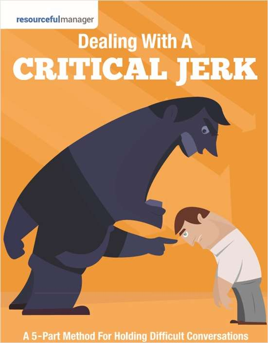 Dealing With A Critical Jerk