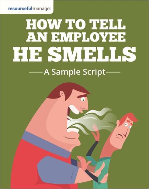 How To Tell An Employee He Smells