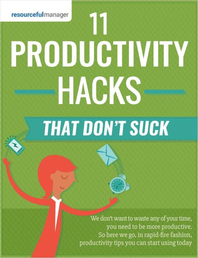 11 Productivity Hacks That Don't Suck