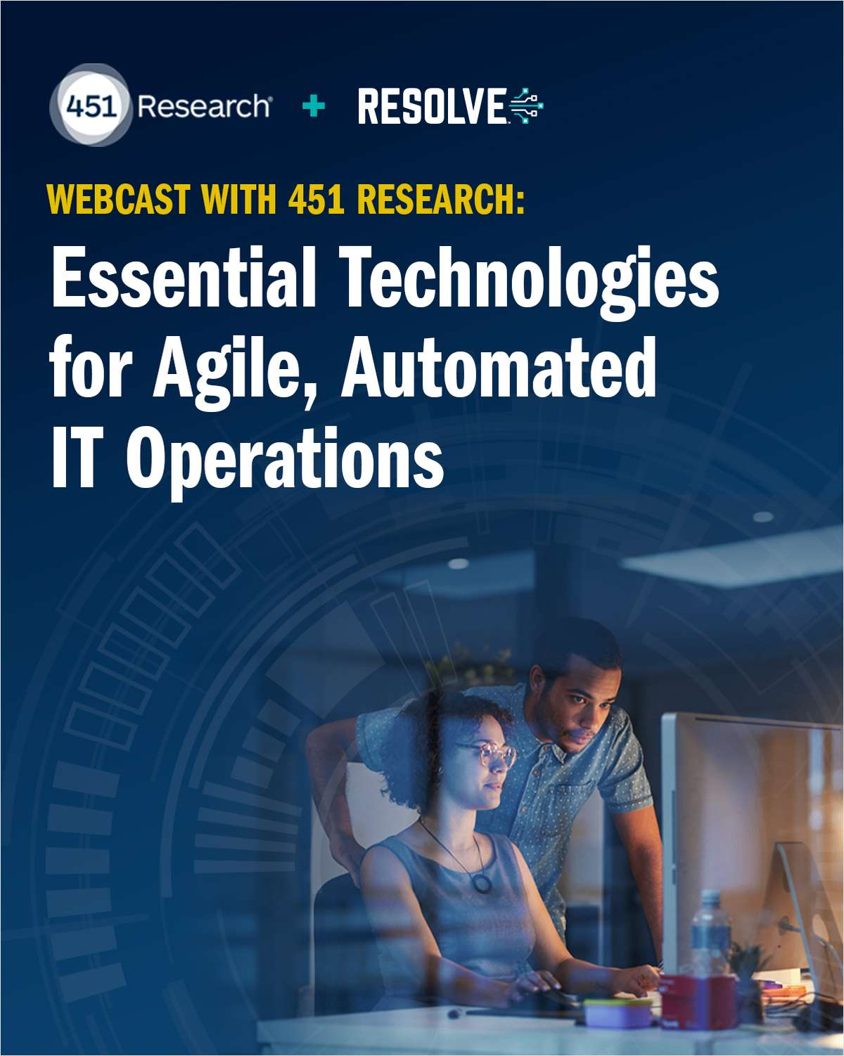 Essential Technologies for Automated IT Operations with 451 Research
