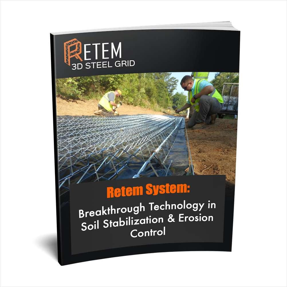 Retem System: Breakthrough Technology in Soil Stabilization & Erosion Control