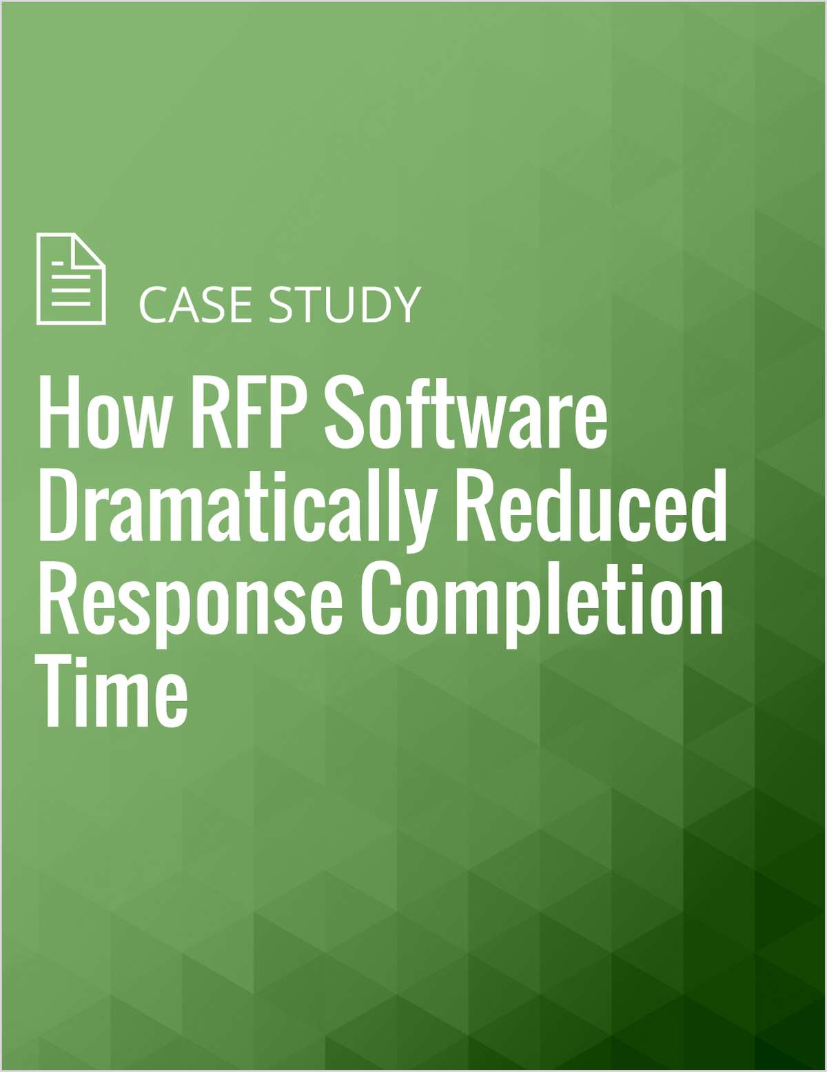 How RFP Software Dramatically Reduced Response Completion