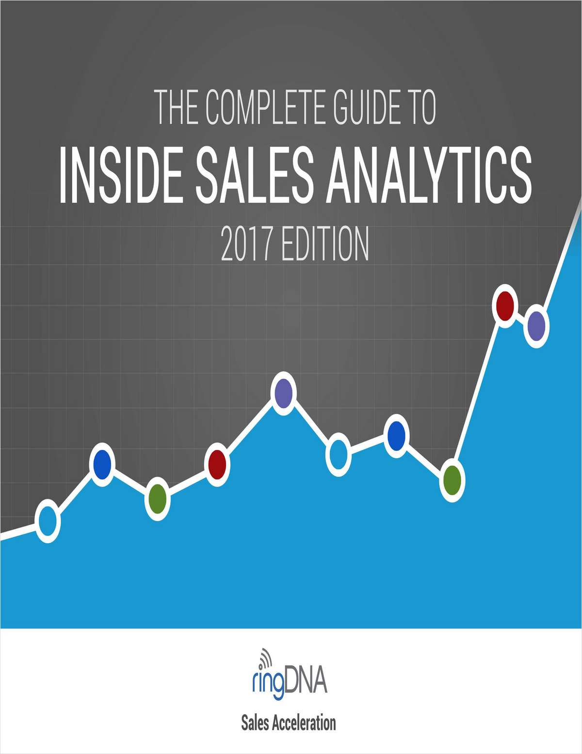 The Complete Guide to Inside Sales Analytics 2017 Edition