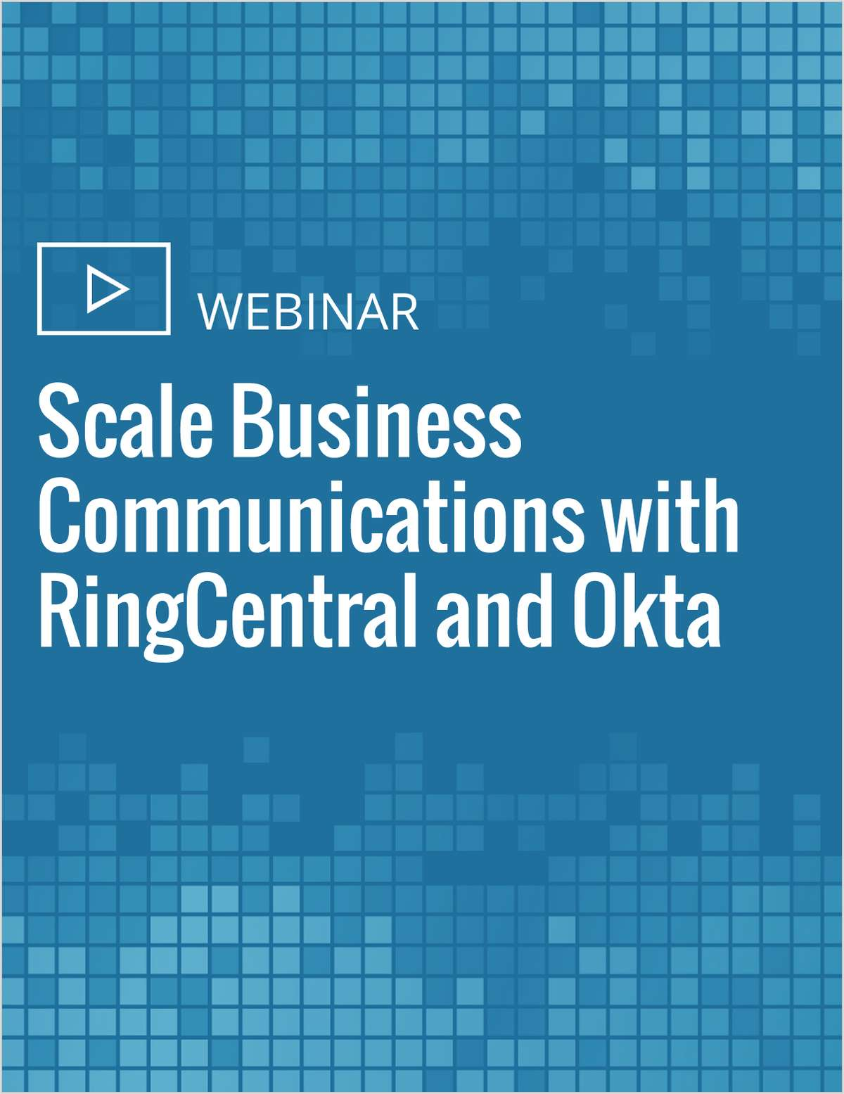 Scale Business Communications with RingCentral and Okta