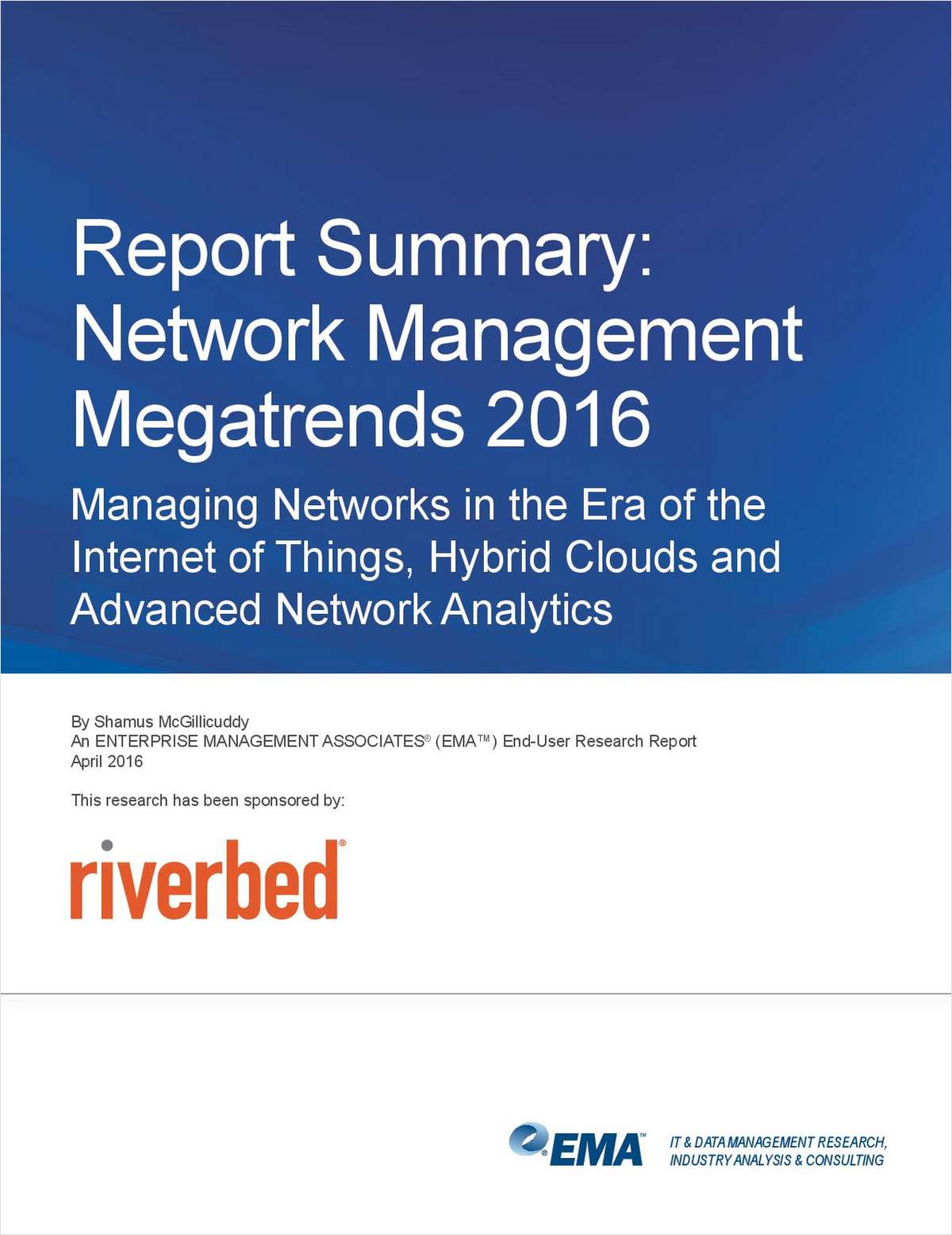 Enterprise Management Associates: Network Management Megatrends