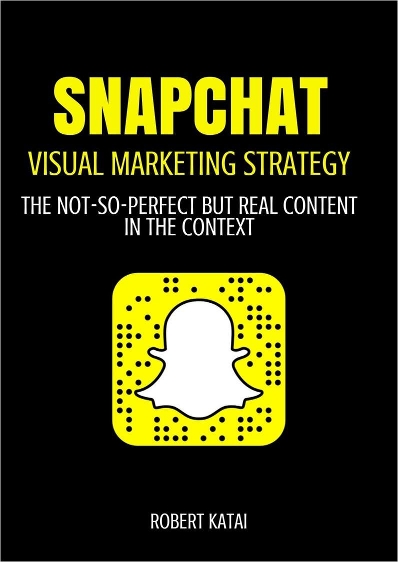 Snapchat - Visual Marketing Strategy