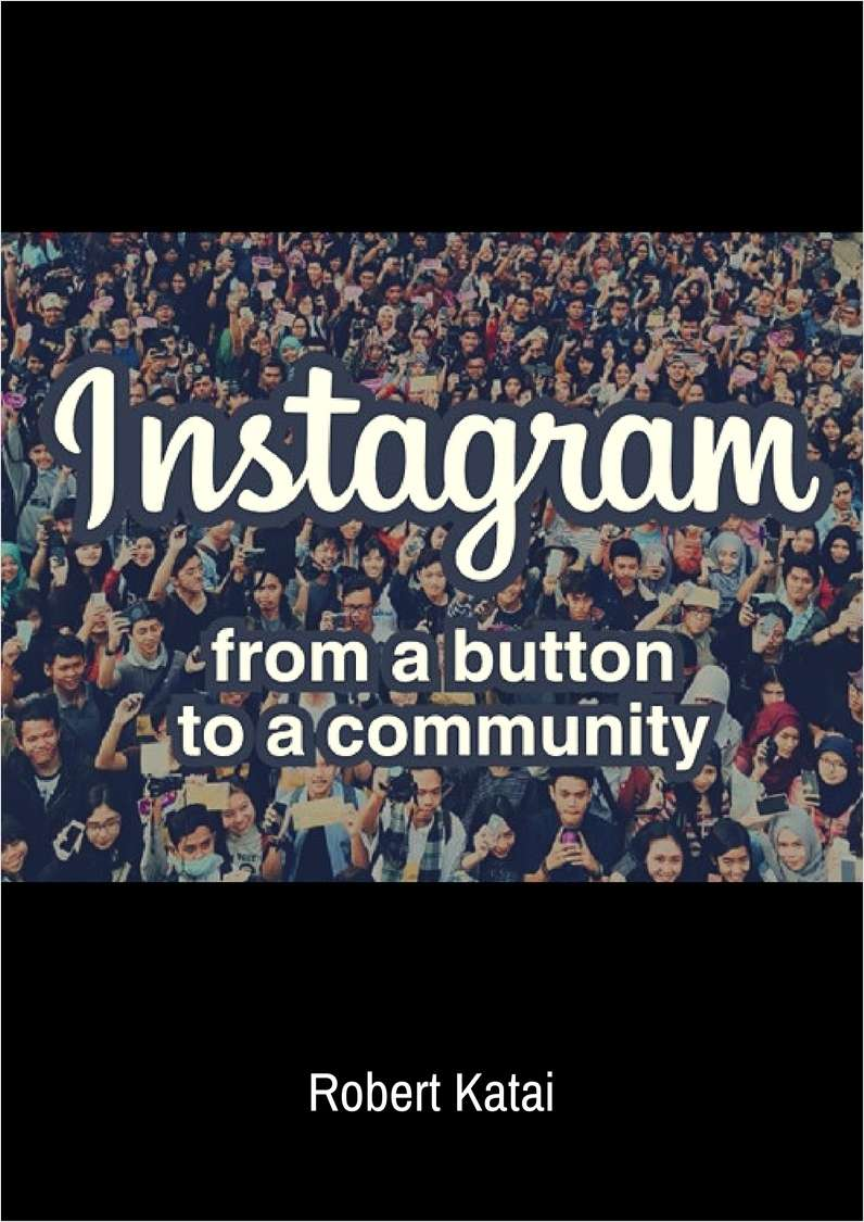 Instagram - From a Button to a Community
