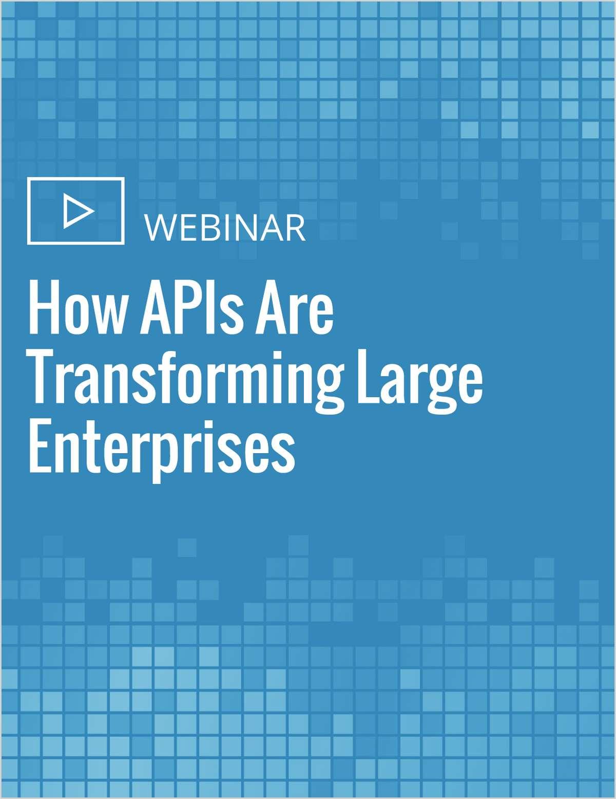 How APIs Are Transforming Large Enterprises