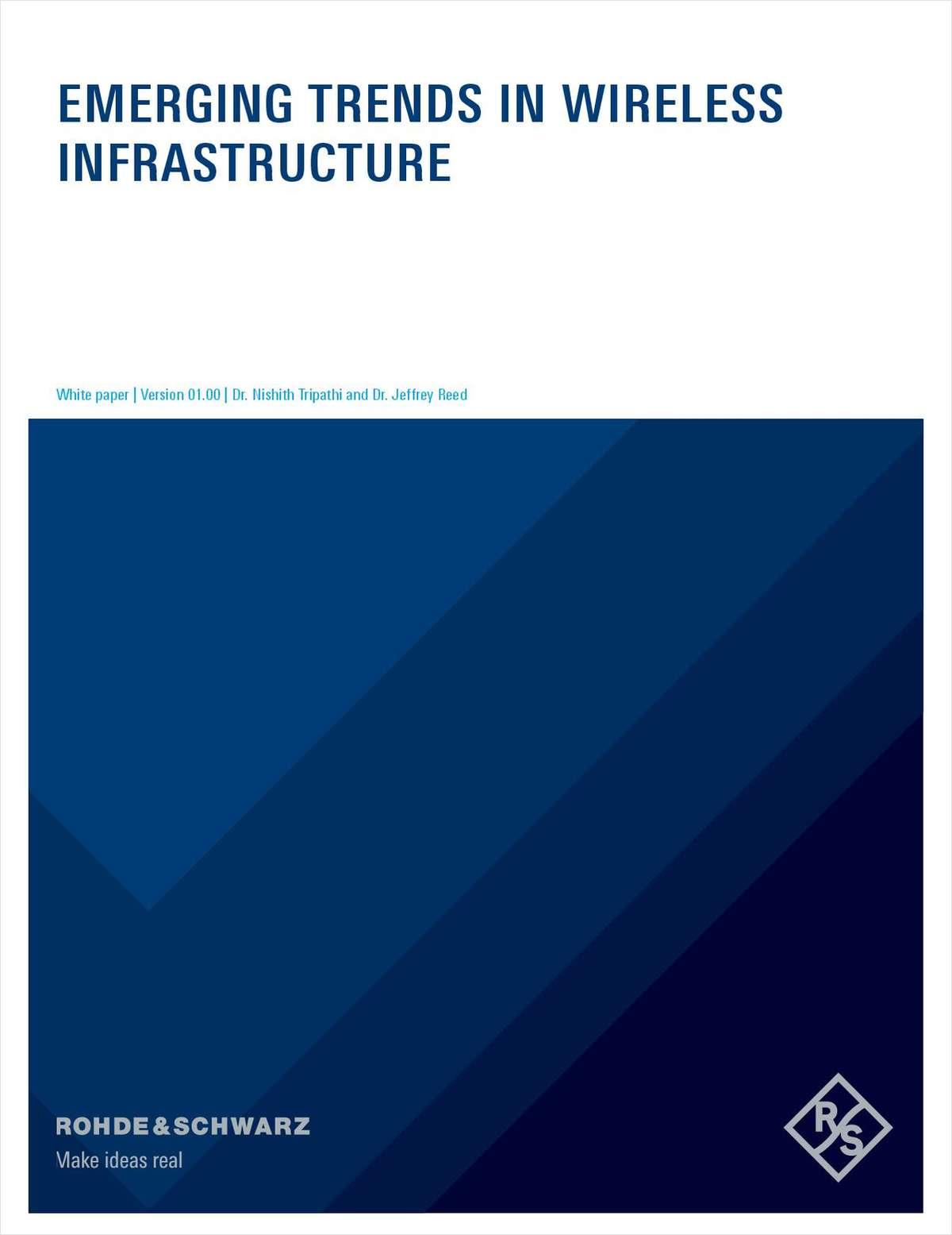 Emerging Trends in Wireless Infrastructure