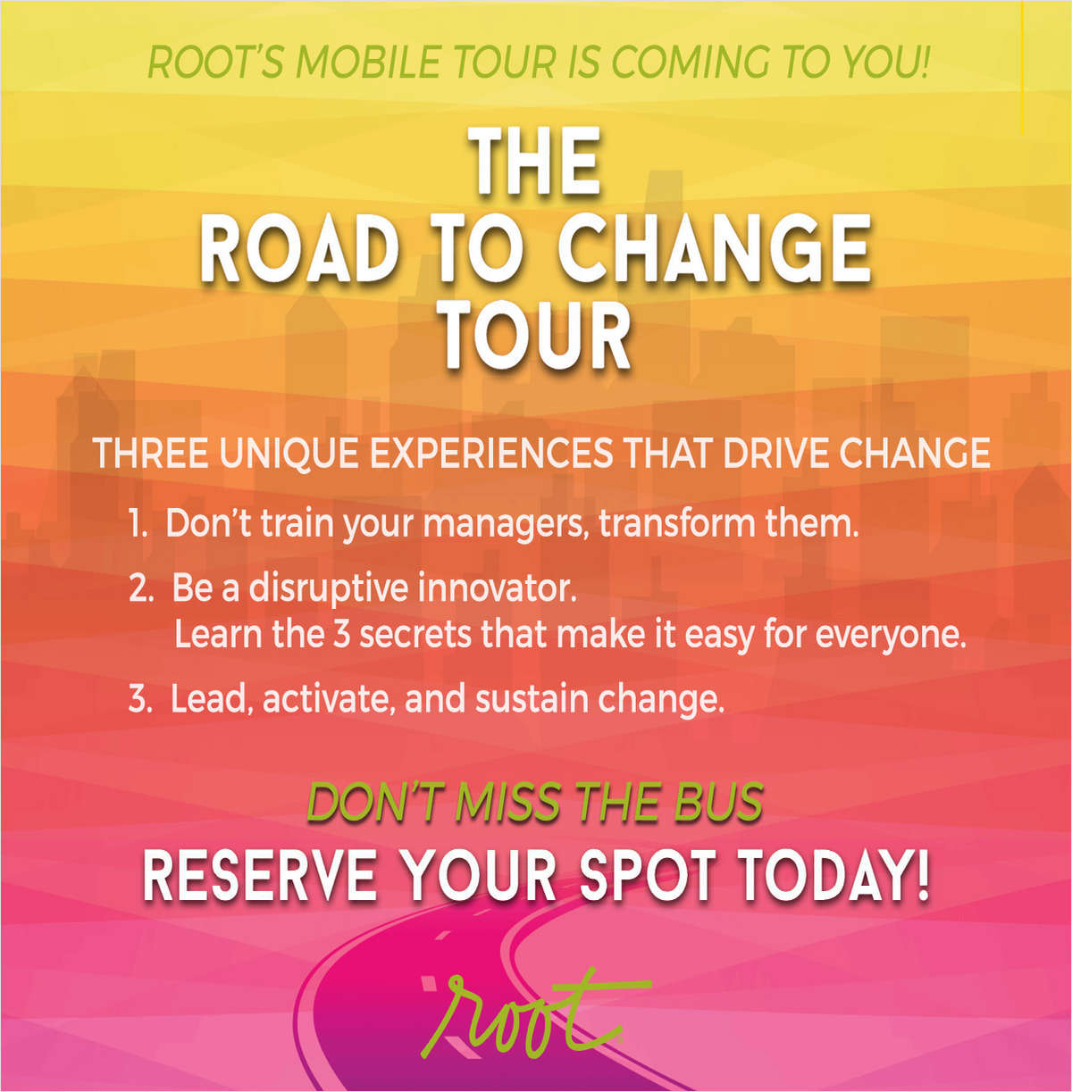 The Road to Change Tour Workshops