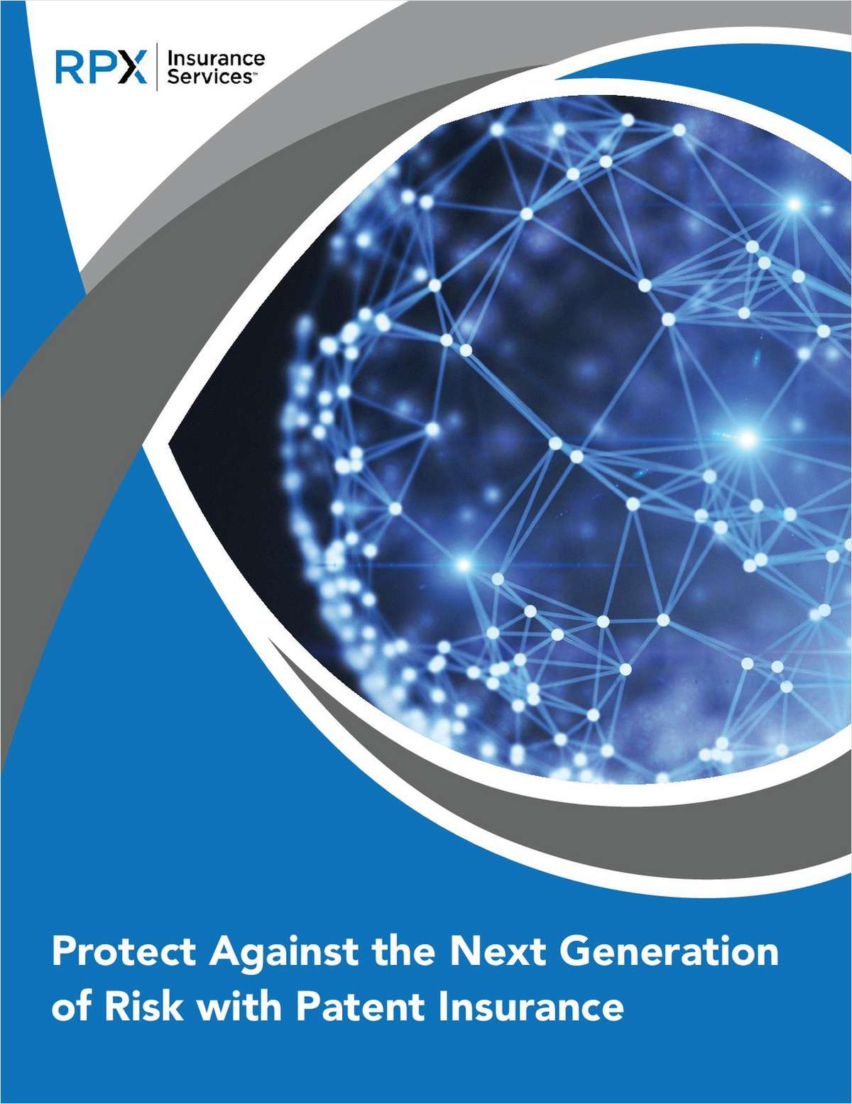 Protect Against the Next Generation of Risk with Patent Insurance