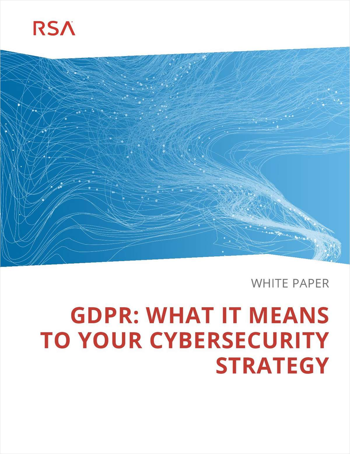 GDPR: What It Means To Your Cybersecurity Strategy