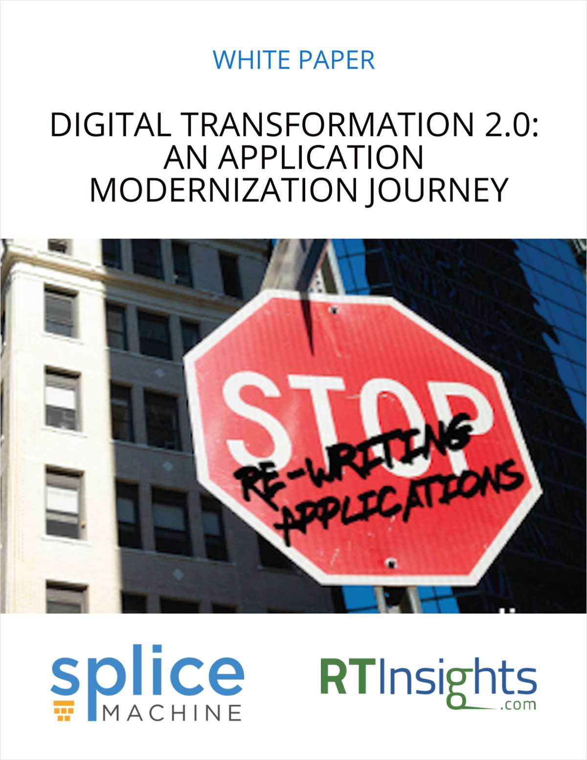 Digital Transformation 2.0: An Application Modernization Journey