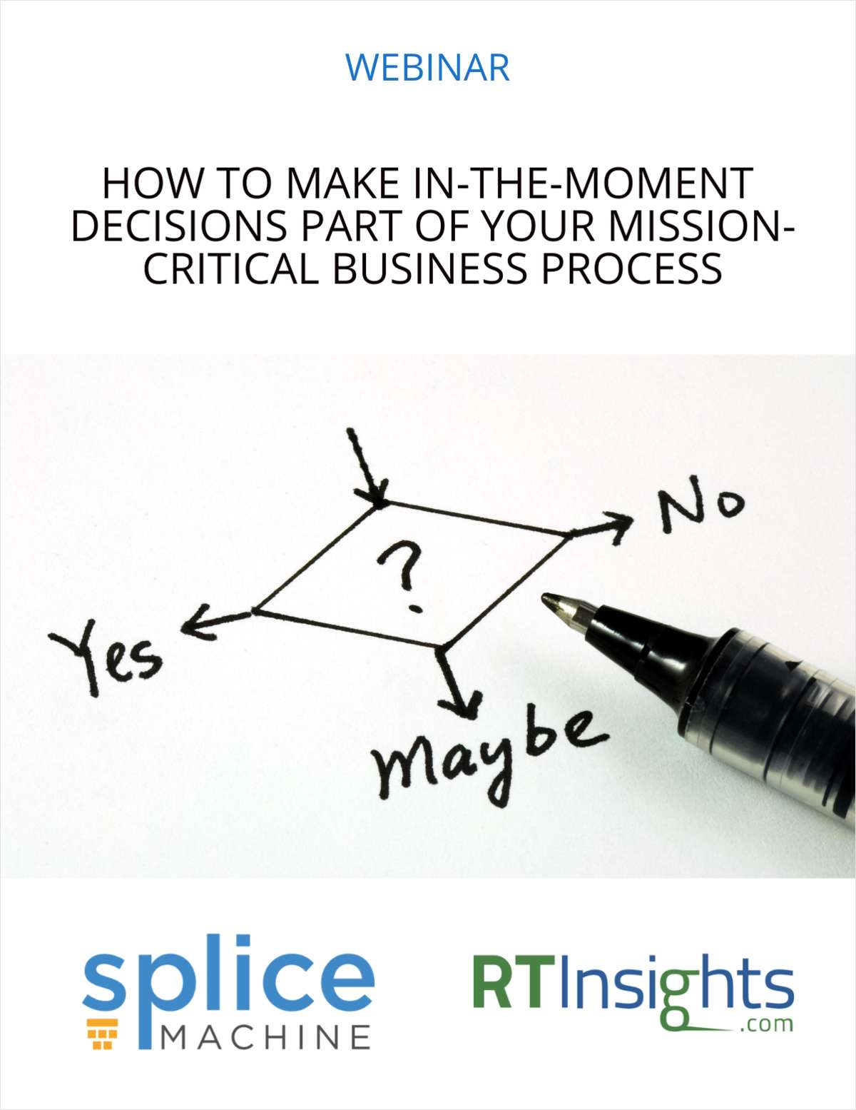 How to Make In-The-Moment Decisions Part of Your Mission-Critical Business Process