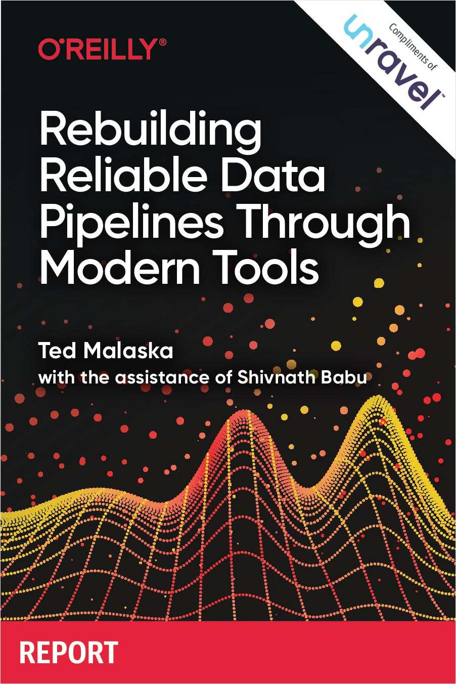 Rebuilding Reliable Data Pipelines Through Modern Tools