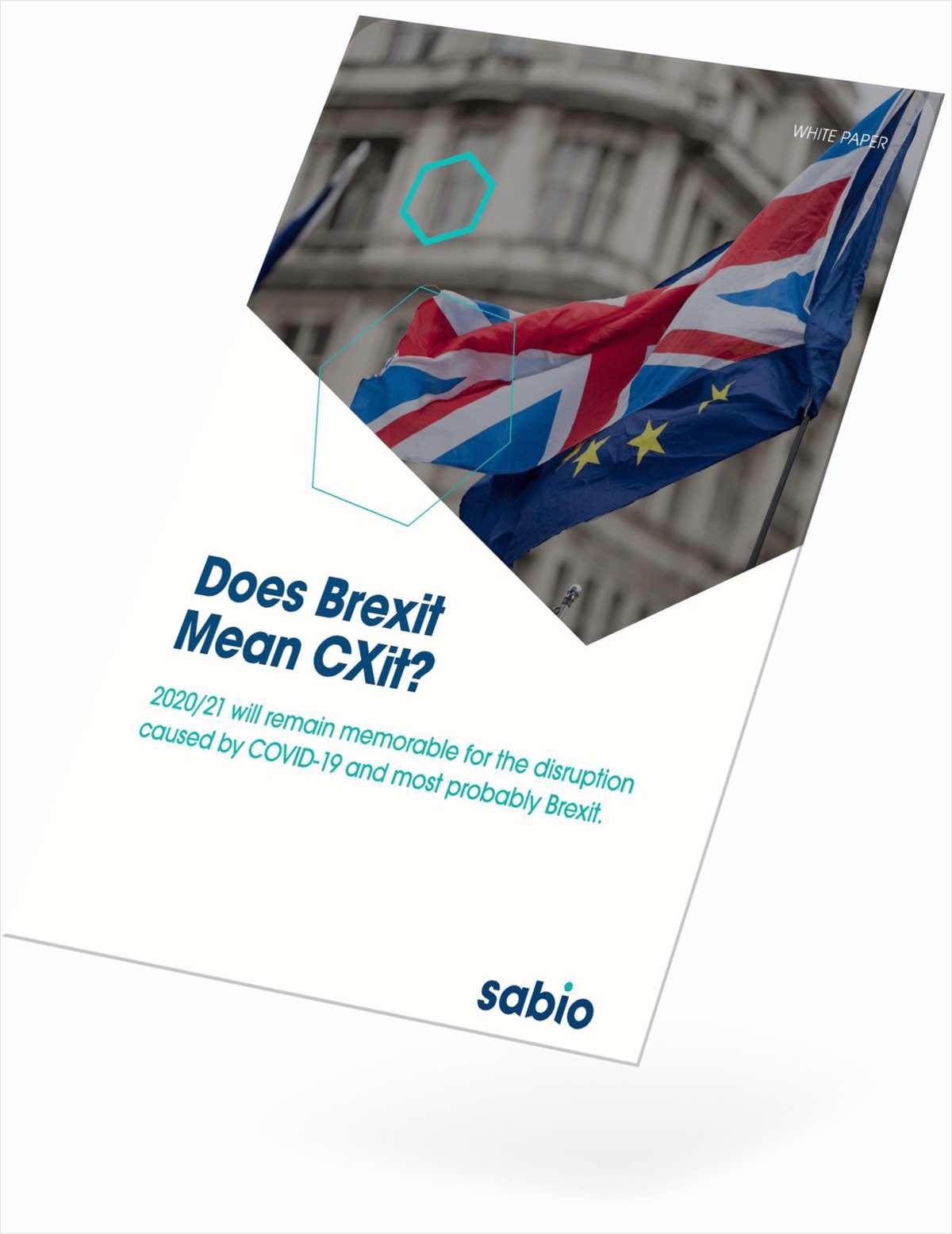 Does Brexit mean CXit?