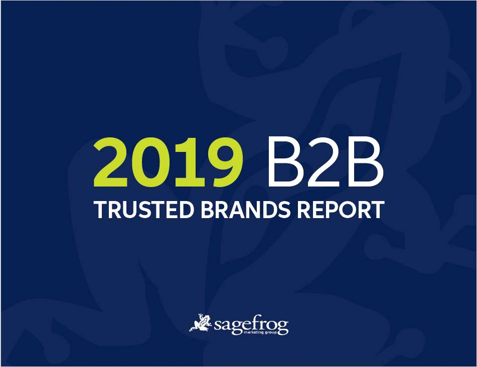 The 2019 B2B Trusted Brands Report