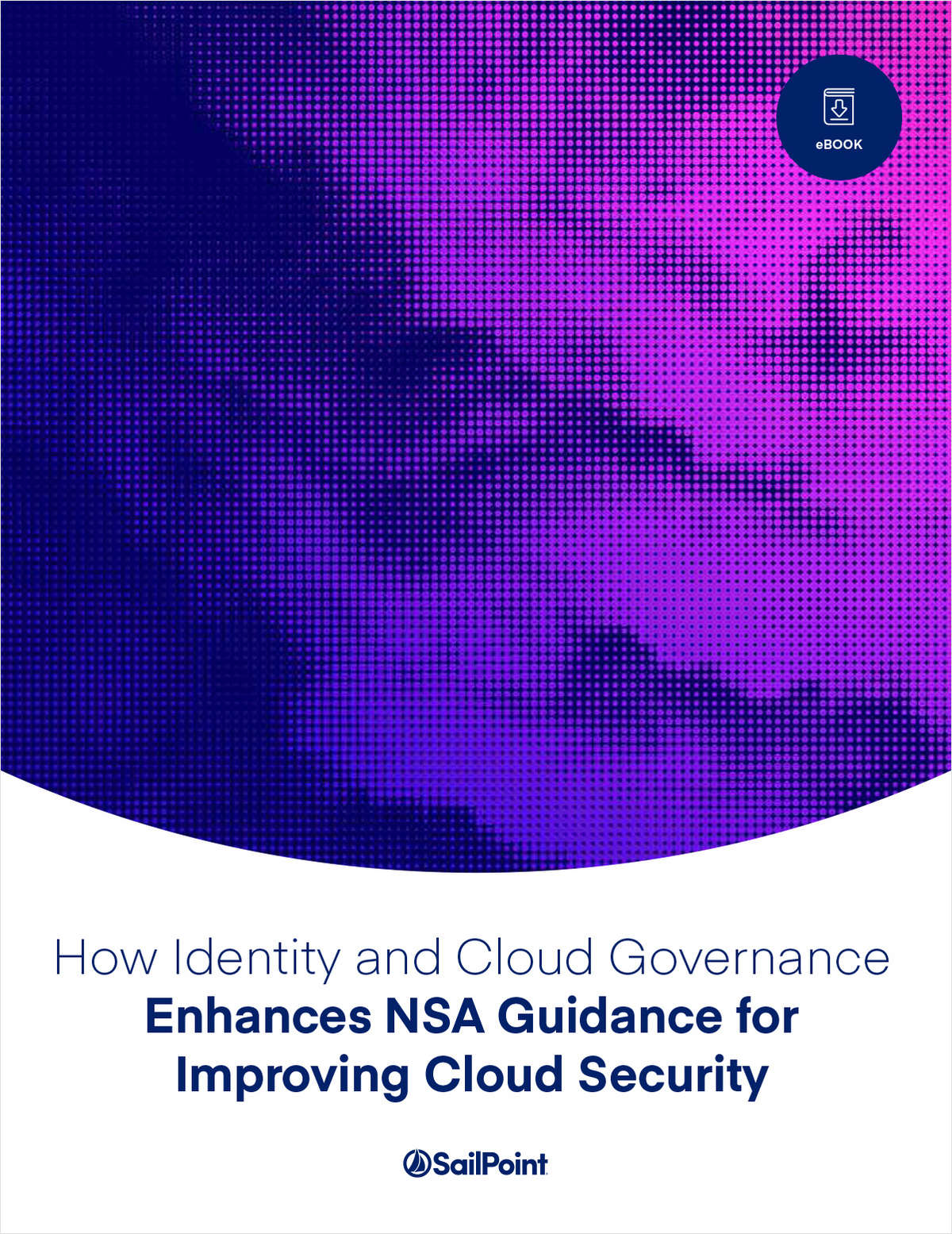 Identity and Cloud Governance Enhances NSA Guidance for Improving Cloud Security