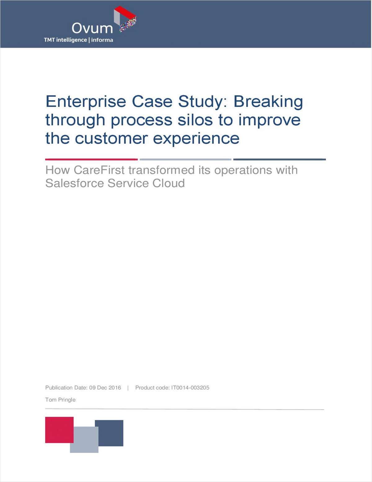 Enterprise Case Study: Breaking Through Process Silos to Improve the Customer Experience