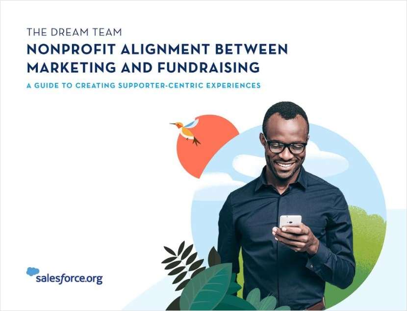 Building the Dream Team: How to Align Marketing & Fundraising