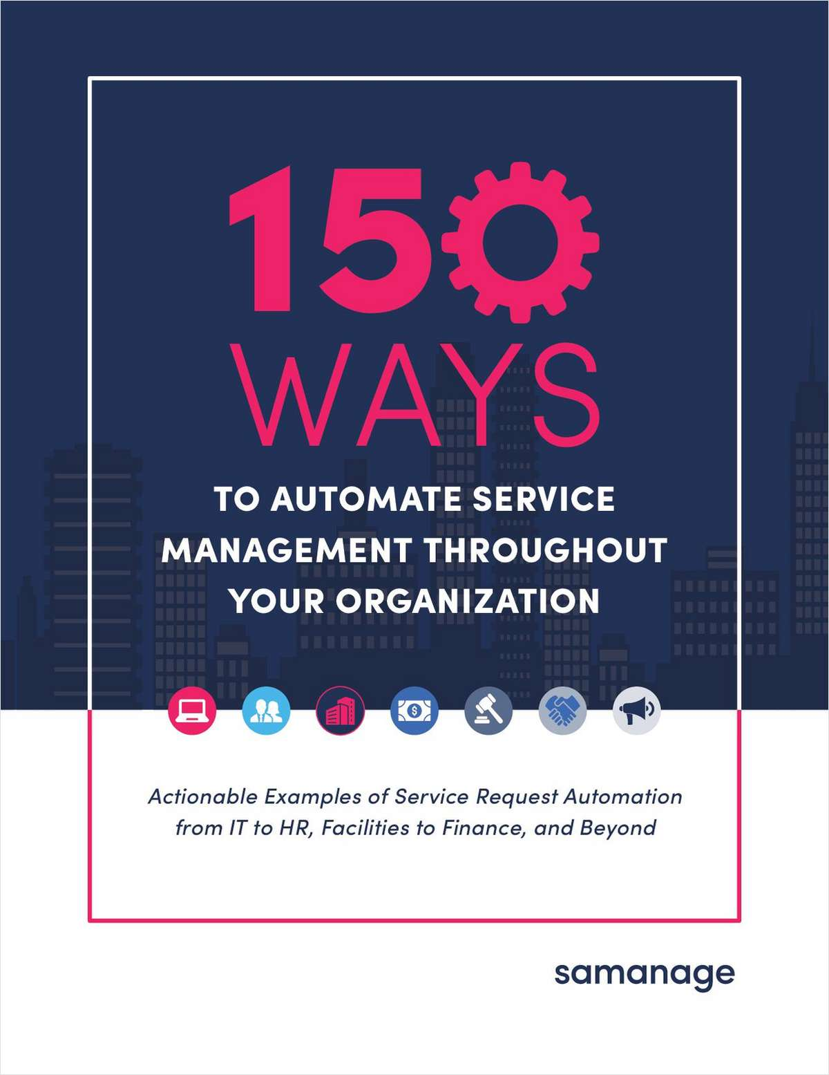 150 Ways to Automate Service Management Throughout Your Organization