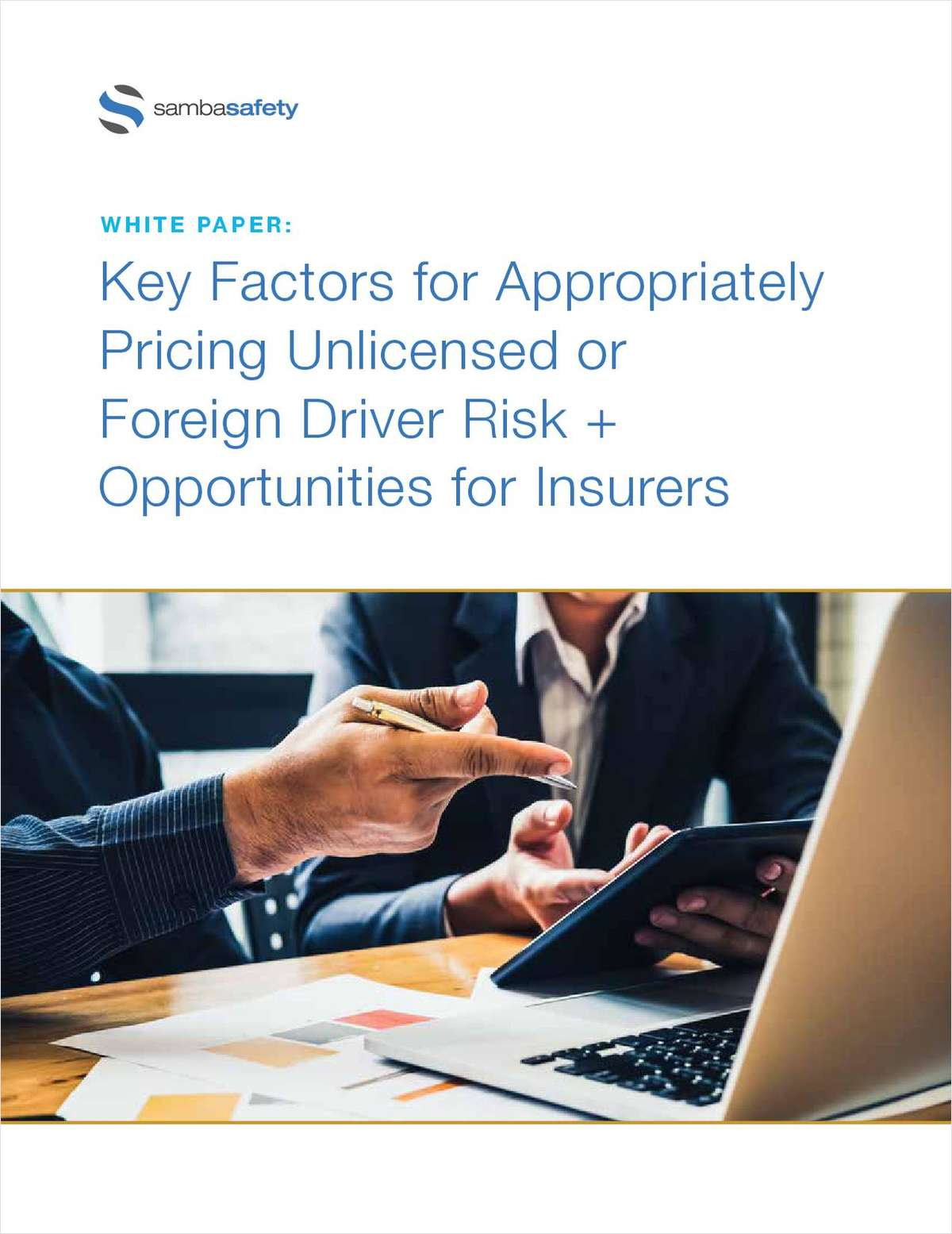 Key Factors for Appropriately Pricing Unlicensed or Foreign Driver Risk + Opportunities for Insurers